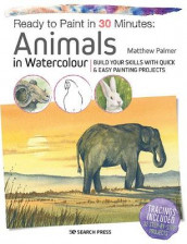 Ready to Paint in 30 Minutes: Animals in Watercolour av Matthew Palmer (Heftet)