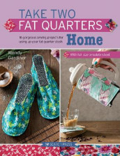 Take Two Fat Quarters: Home av Wendy Gardiner (Heftet)