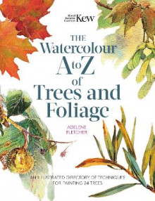 Kew: The Watercolour A to Z of Trees and Foliage av Adelene Fletcher (Heftet)