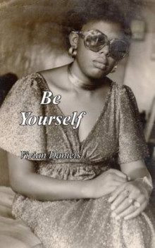 Be Yourself av Vivian Daniels (Heftet)