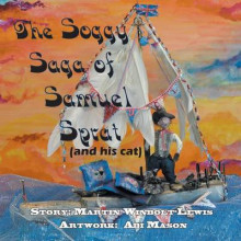 The Soggy Saga of Samuel Sprat av Martin Winbolt-Lewis (Heftet)