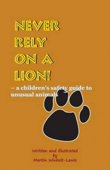 Never Rely on a Lion av Martin Winbolt-Lewis (Heftet)
