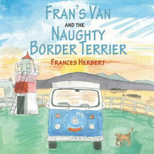 Fran's Van and The Naughty Terrier av Frances Herbert (Heftet)