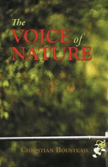 The Voice of Nature av Christian Boustead (Heftet)