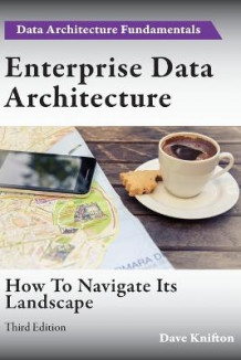 Enterprise Data Architecture av Dave Knifton (Heftet)