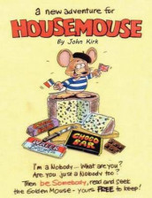 A New Adventure for Housemouse av John Kirk (Heftet)