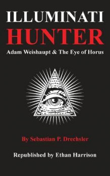 Illuminati Hunter av Ethan Harrison (Heftet)