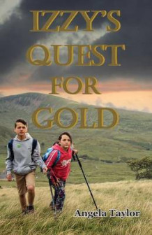 Izzy's Quest for Gold av Angela Taylor (Heftet)