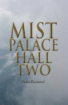 Mist Palace Hall Two av Adam Boustead (Heftet)