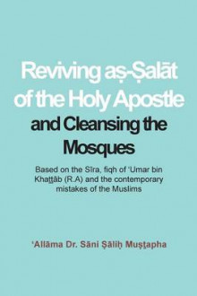 Reviving a - Al T of the Holy Apostle and Cleansing the Mosques av S Ni Mu (Heftet)
