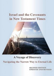 Israel and the Covenants in New Testament Times av Peter Williams (Heftet)