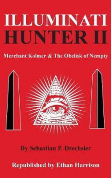 Illuminati Hunter II av Ethan Harrison (Heftet)