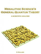 Omslag - Megalithic Science's General Quantum Theory