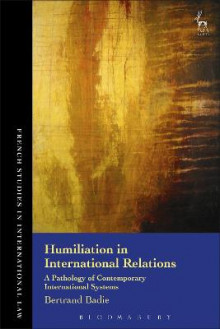 Humiliation in International Relations av Bertrand Badie (Innbundet)