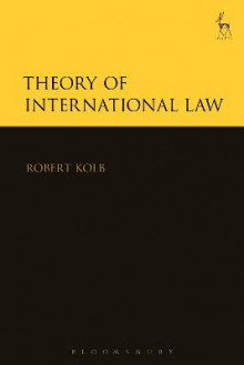 Theory of International Law av Robert Kolb (Innbundet)