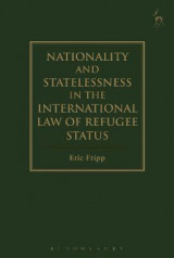 Omslag - Nationality and Statelessness in the International Law of Refugee Status
