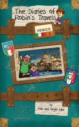 Omslag - The Diaries of Robin's Travels: Venice