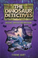 Omslag - The Dinosaur Detectives in Dracula, Dragons and Dinosaurs