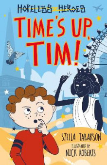 Time's Up, Tim! av Stella Tarakson (Heftet)