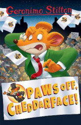 Omslag - Paws off, Cheddarface! (Geronimo Stilton)