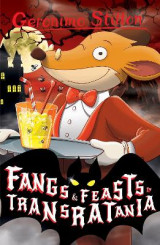 Omslag - Fangs and Feasts in Transratania (Geronimo Stilton)