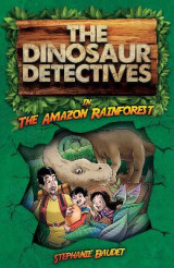 Omslag - The Dinosaur Detectives in the Amazon Rainforest