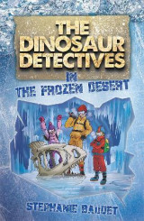Omslag - The Dinosaur Detectives in the Frozen Desert