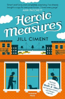 Heroic Measures av Jill Ciment (Heftet)