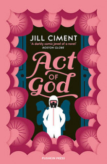 Act of God av Jill Ciment (Heftet)