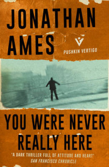You Were Never Really Here av Jonathan Ames (Heftet)