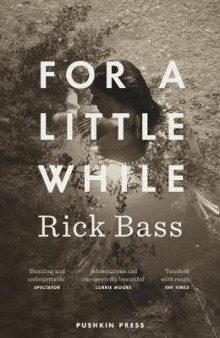 For a Little While av Rick Bass (Heftet)