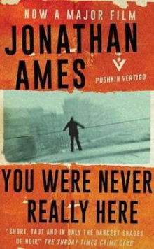 You Were Never Really Here (Film Tie-in) av Jonathan Ames (Heftet)