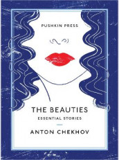 The Beauties av Anton Chekhov (Heftet)