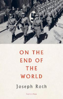 On the End of the World av Joseph Roth (Heftet)