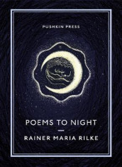 Poems to Night av Rainer Maria Rilke (Heftet)