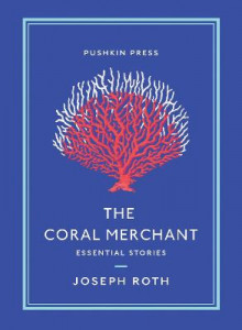 The Coral Merchant av Joseph Roth (Heftet)
