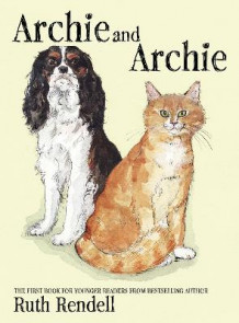 Archie and Archie av Ruth Rendell (Innbundet)