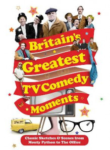 Britain's Greatest TV Comedy Moments av Louis Barfe (Heftet)