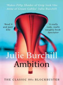 Ambition av Julie Burchill (Heftet)