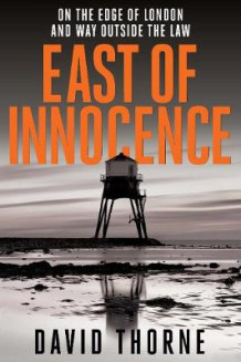 East of Innocence av David Thorne (Heftet)