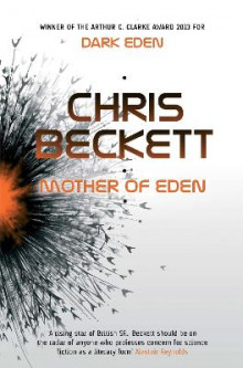 Mother of Eden av Chris Beckett (Innbundet)