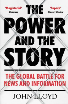 The Power and the Story av John Lloyd (Heftet)