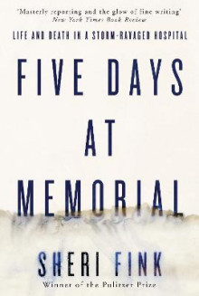 Five Days at Memorial av Sheri Lee Fink (Heftet)