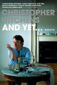 And Yet av Christopher Hitchens (Innbundet)