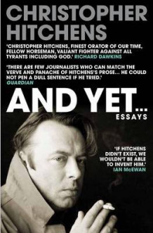 And Yet av Christopher Hitchens (Heftet)