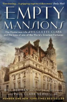 Empty Mansions av Paul Clark Newell og Bill Dedman (Heftet)