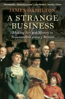 A Strange Business av James Hamilton (Heftet)