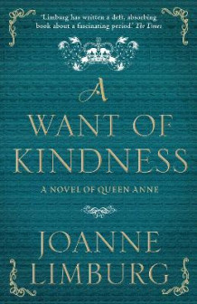A Want of Kindness av Joanne Limburg (Heftet)