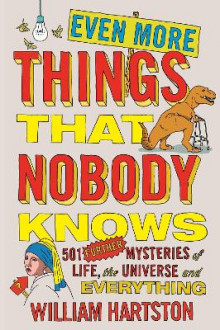 Even More Things That Nobody Knows av William Hartston (Heftet)