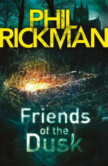 Friends of the Dusk av Phil Rickman (Heftet)